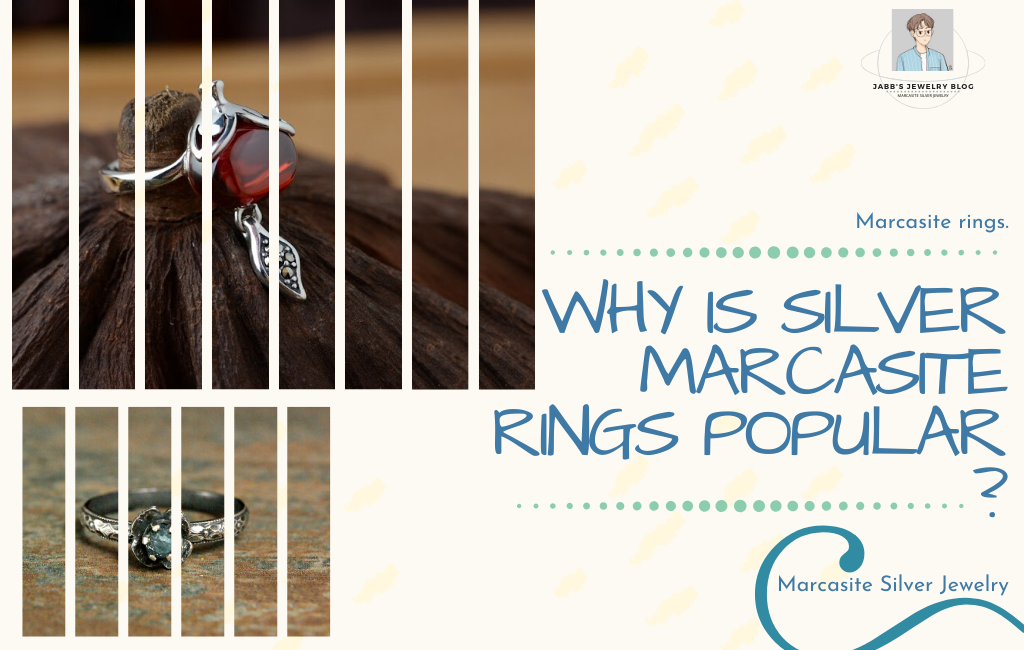 Why is Silver Marcasite rings popular