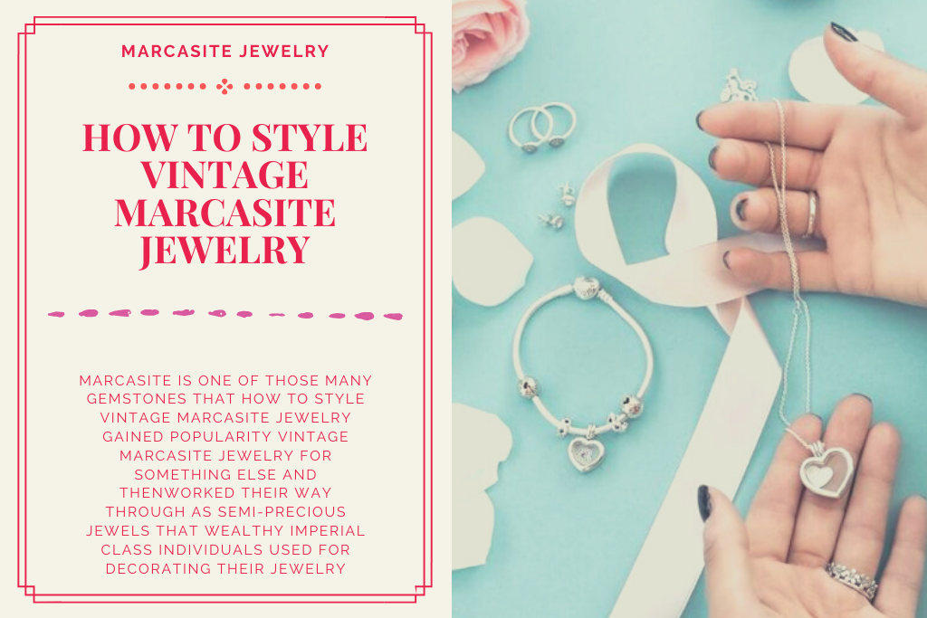 How to Style Vintage Marcasite Jewelry