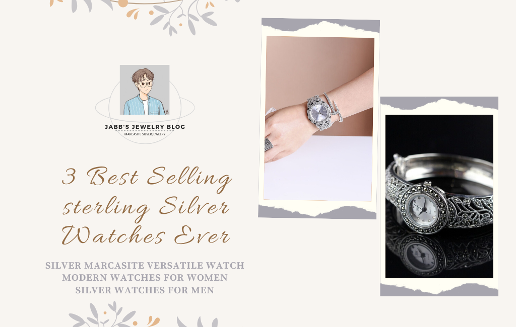 3 Best Selling sterling Silver Watches Ever