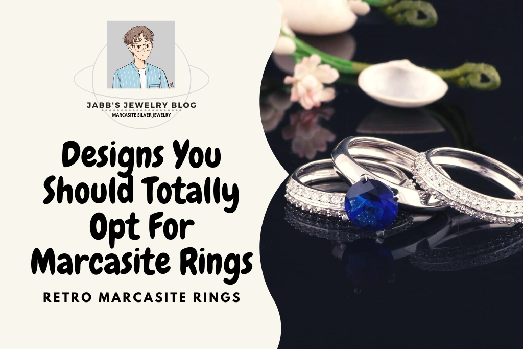Designs You Should Totally Opt For Marcasite Rings